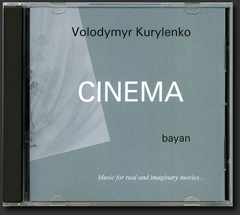 "CD 4. Volodymyr Kurylenko. ""Cinema"""